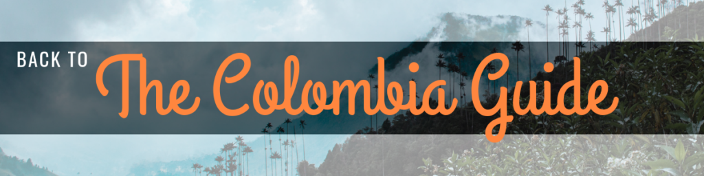 The Colombia Guide by Cuppa to Copa Travels